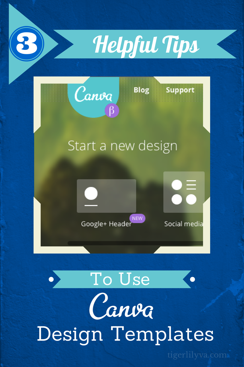 3 Helpful Tips to Use Canva Design Templates | Tigerlily ...