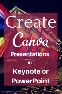 Create Canva Presentations in Keynote or PowerPoint