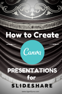 How to Create Canva Presentations for SlideShare