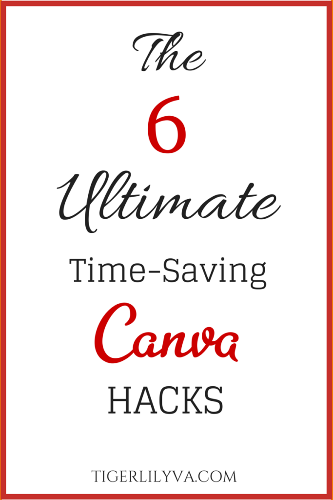 6 Canva Hacks