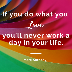 Do what you love Marc Anthony quote