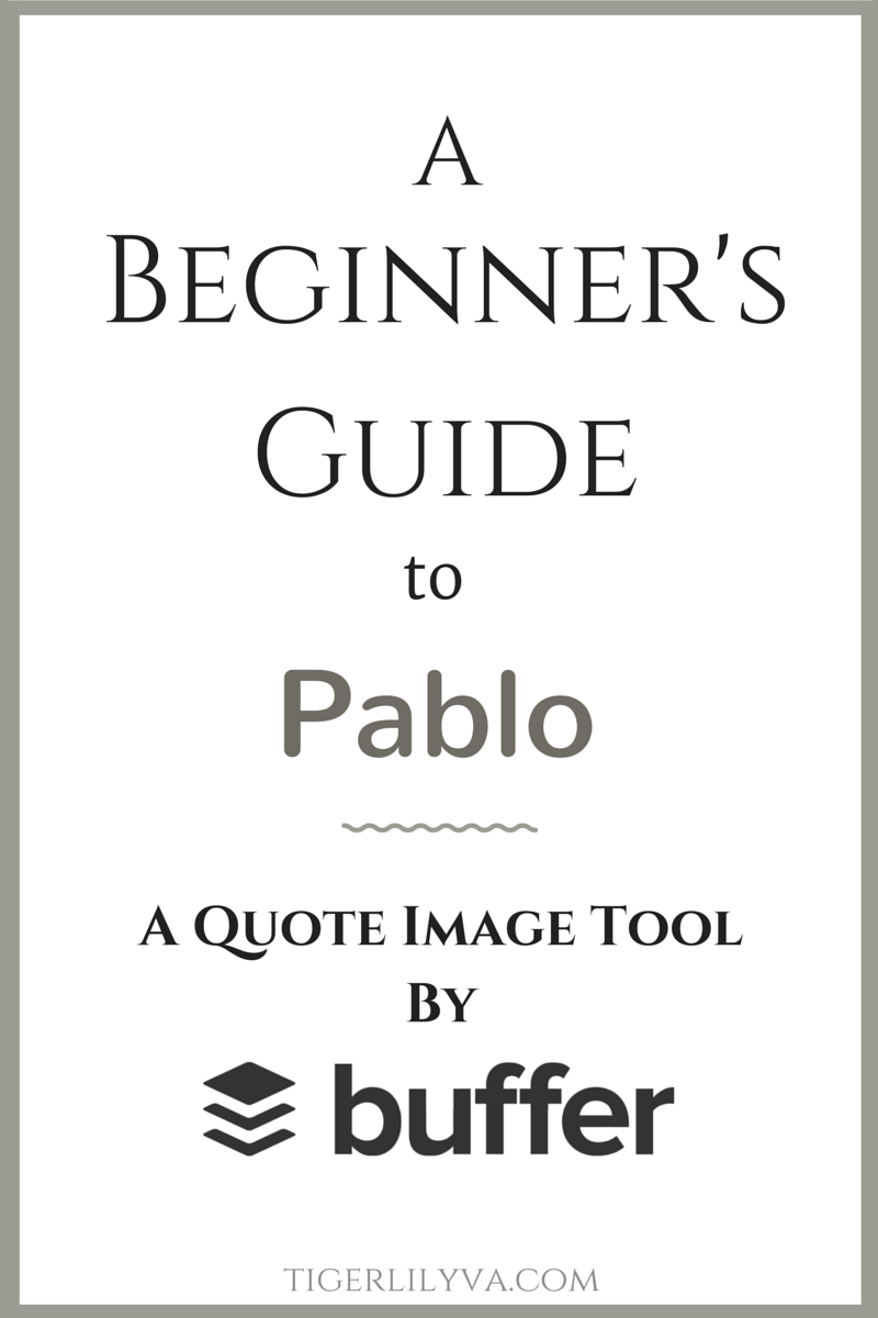 A Beginner's Guide to Pablo - A Quote Image Tool by Buffer