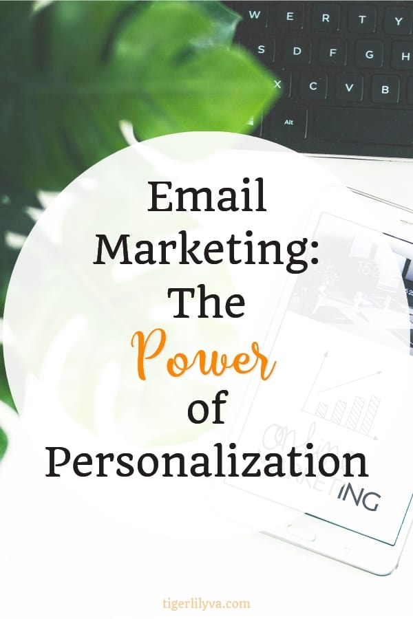 Email Marketing: The Power of Personalization #emailmarketing #marketingtips