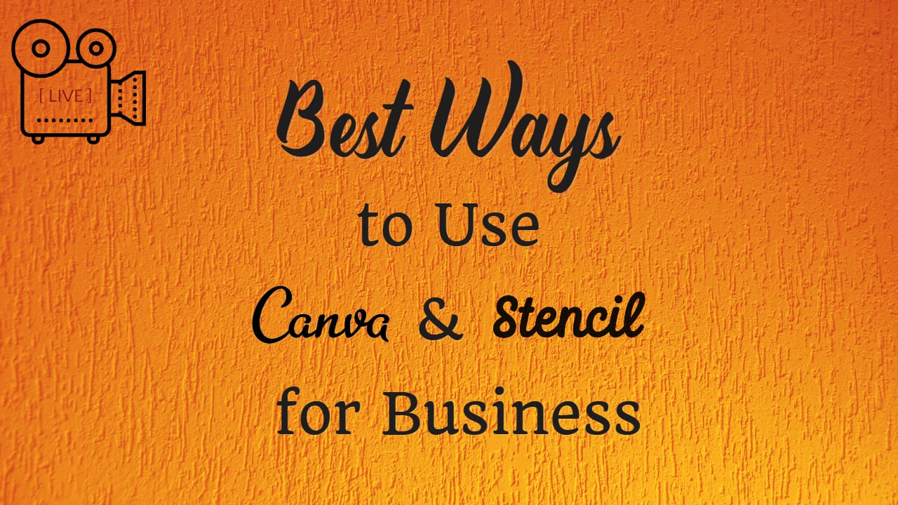 Best Ways to Use Canva and Stencil for Business