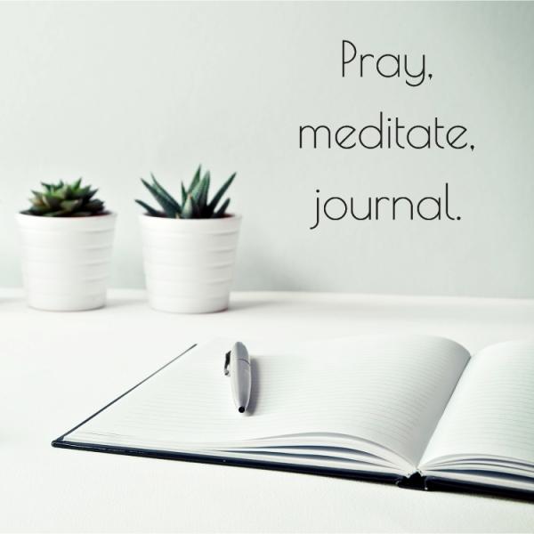 pray meditate journal